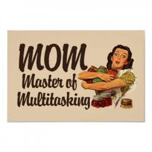 Multitasking-Mom